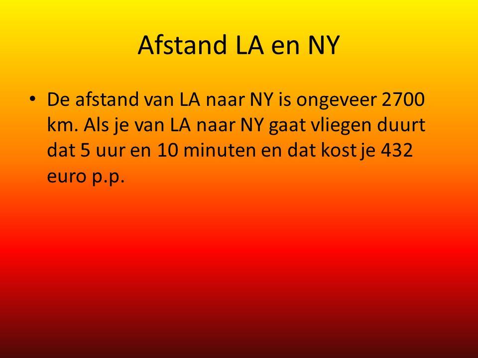 Afstand LA en NY De afstand van LA naar NY is ongeveer 2700 km. Als je van LA naar NY gaat vliegen duurt dat 5 uur en 10 minuten en dat kost je 432 eu