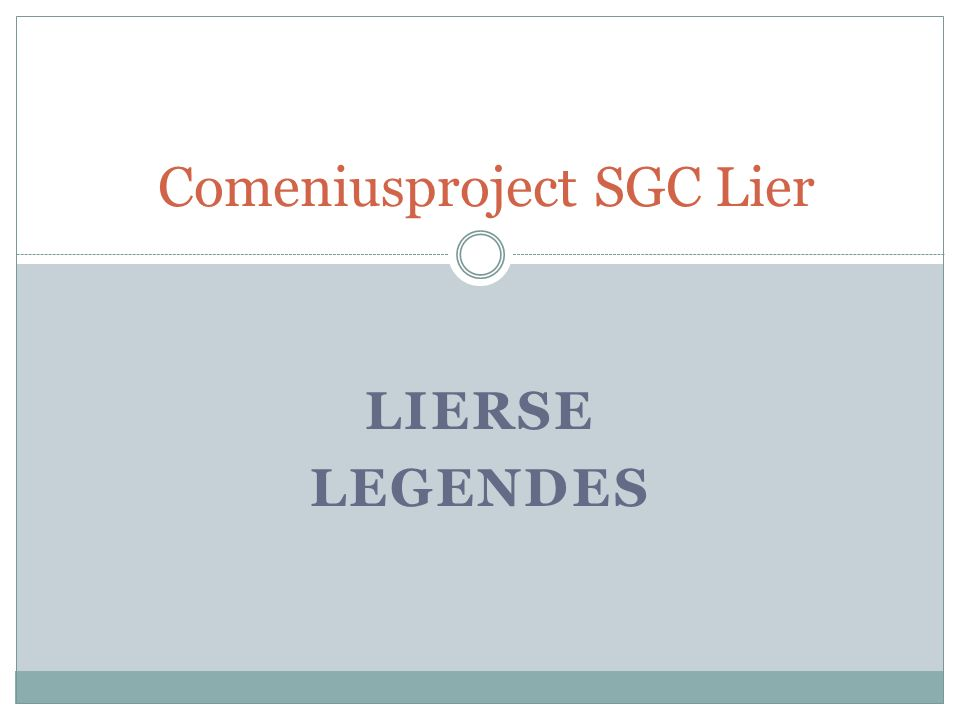 LIERSE LEGENDES Comeniusproject SGC Lier