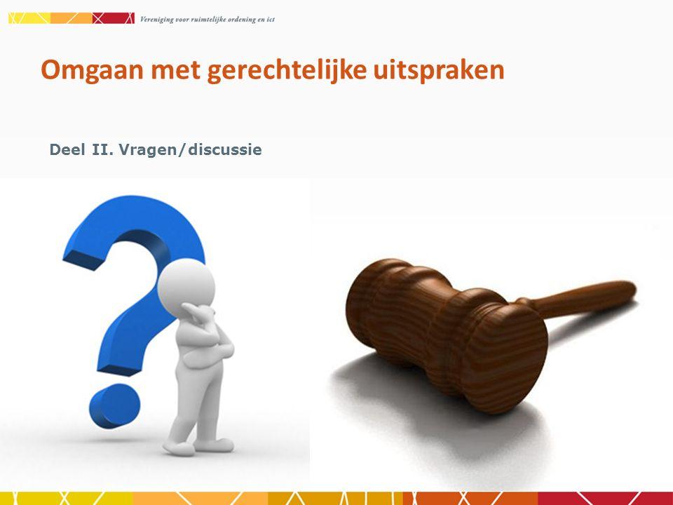 Deel II. Vragen/discussie Omgaan met gerechtelijke uitspraken