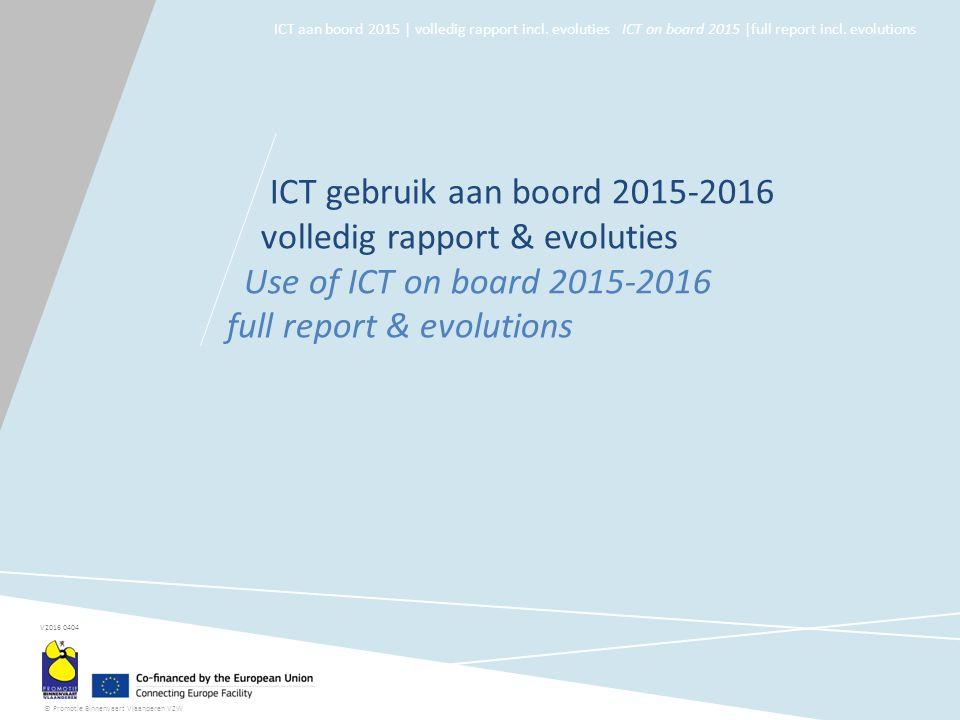 © Promotie Binnenvaart Vlaanderen VZW ICT aan boord 2015 | volledig rapport incl.