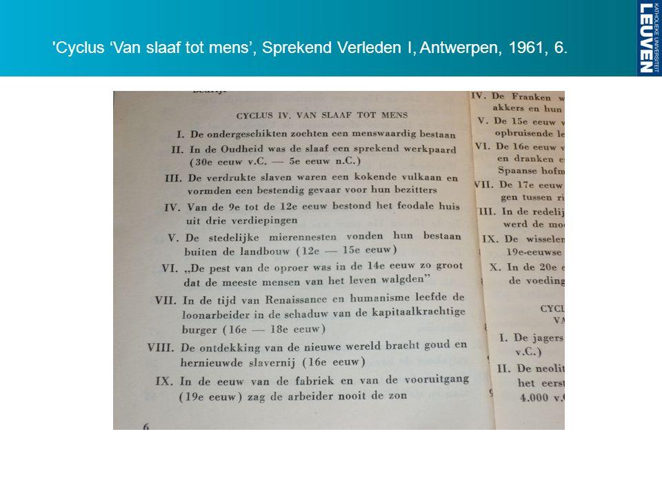Cyclus 'Van slaaf tot mens', Sprekend Verleden I, Antwerpen, 1961, 6.