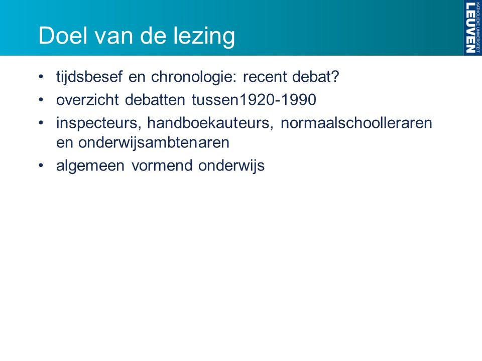 Doel van de lezing tijdsbesef en chronologie: recent debat.