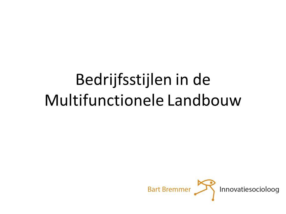 Bedrijfsstijlen in de Multifunctionele Landbouw