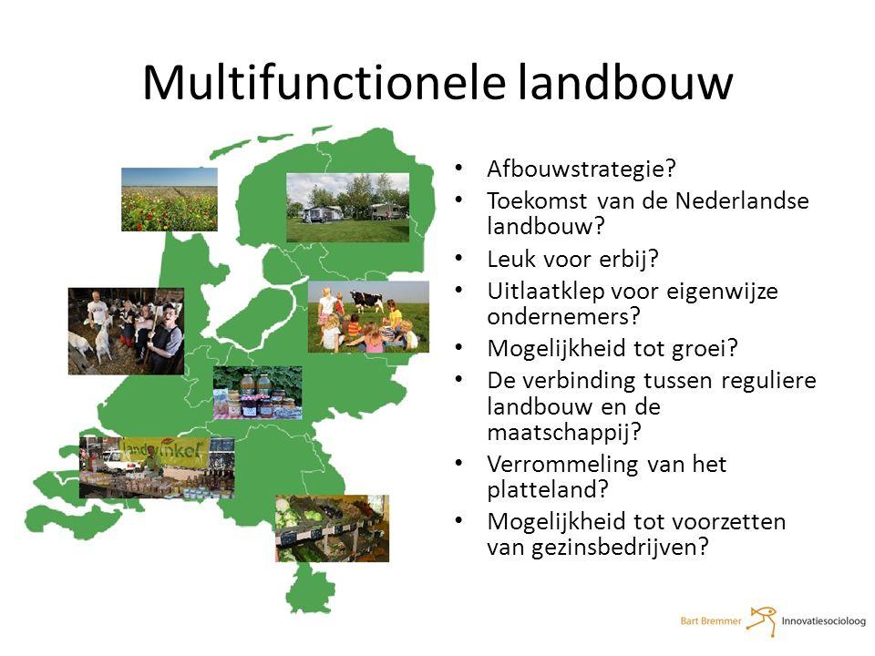 Multifunctionele landbouw Afbouwstrategie. Toekomst van de Nederlandse landbouw.