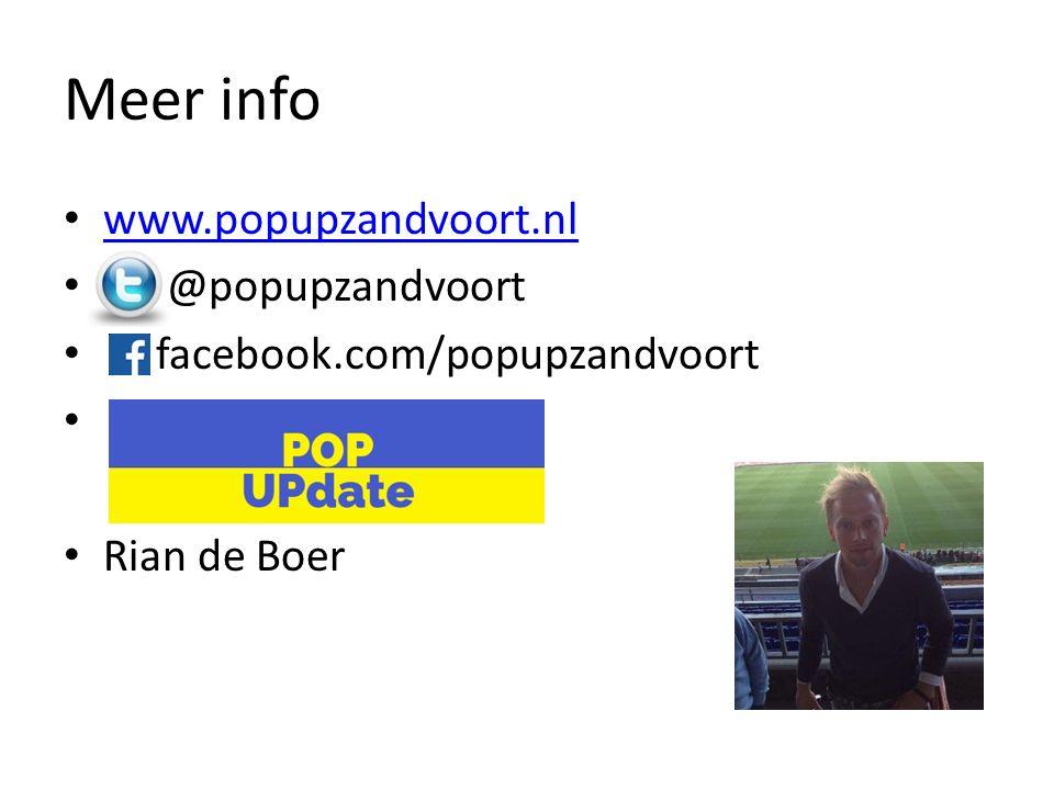 Meer info www.popupzandvoort.nl @popupzandvoort facebook.com/popupzandvoort Rian de Boer