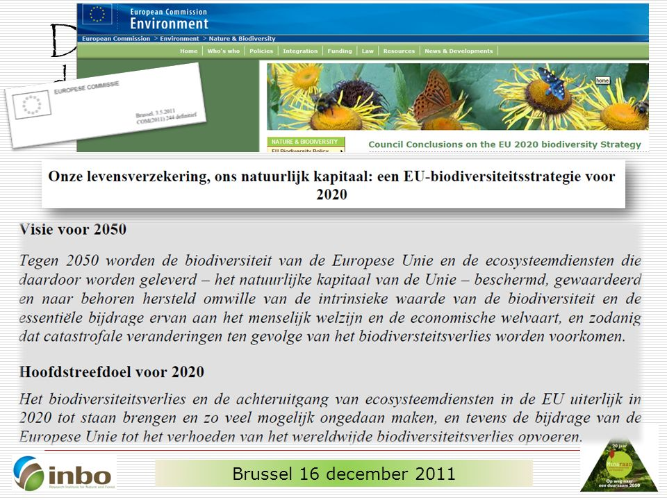 De doelen voor de lange termijn zijn duidelijk … Brussel 16 december 2011