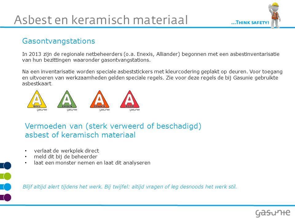 Gasontvangstations In 2013 zijn de regionale netbeheerders (o.a. Enexis, Alliander) begonnen met een asbestinventarisatie van hun bezittingen waaronde