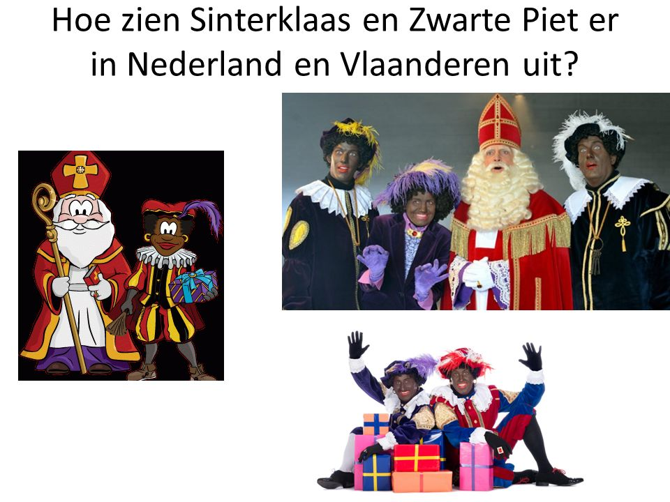 Hoe zien Sinterklaas en Zwarte Piet er in Nederland en Vlaanderen uit?