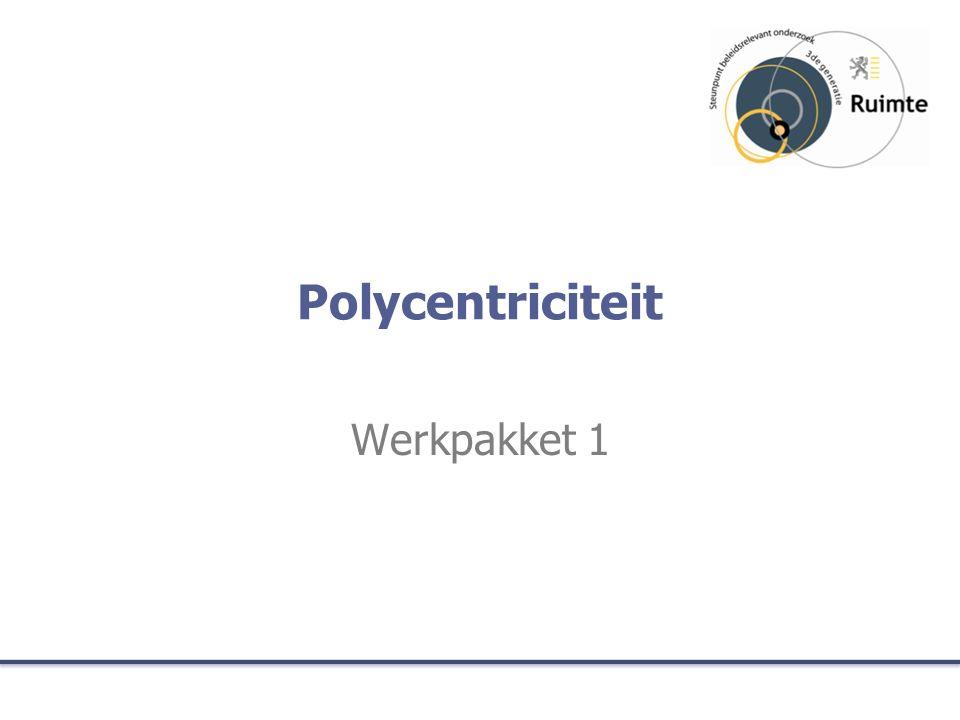 Polycentriciteit Werkpakket 1