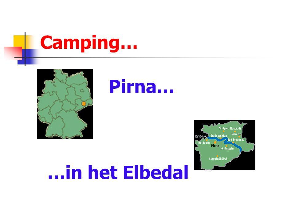 Camping… Pirna… …in het Elbedal