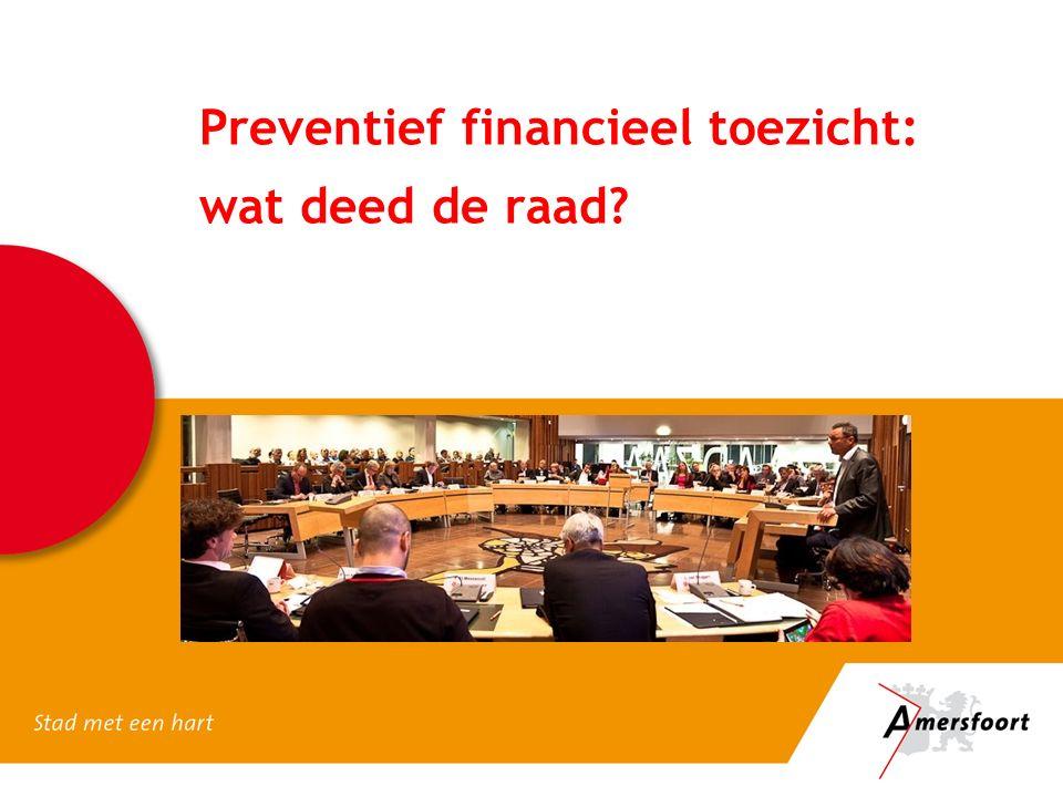 Preventief financieel toezicht: wat deed de raad