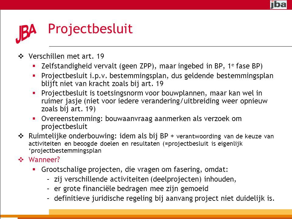 Projectbesluit  Verschillen met art.