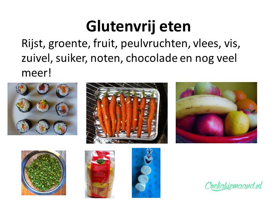 Glutenvrij eten Rijst, groente, fruit, peulvruchten, vlees, vis, zuivel, suiker, noten, chocolade en nog veel meer!