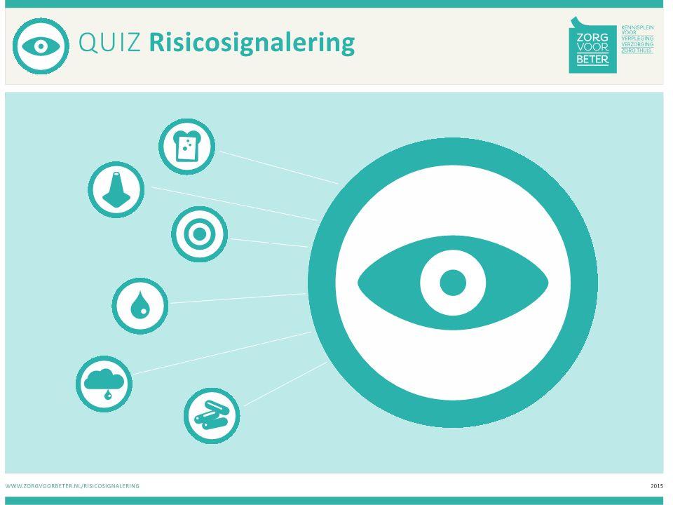 Vraag 1 WAT IS RISICOSIGNALERING.