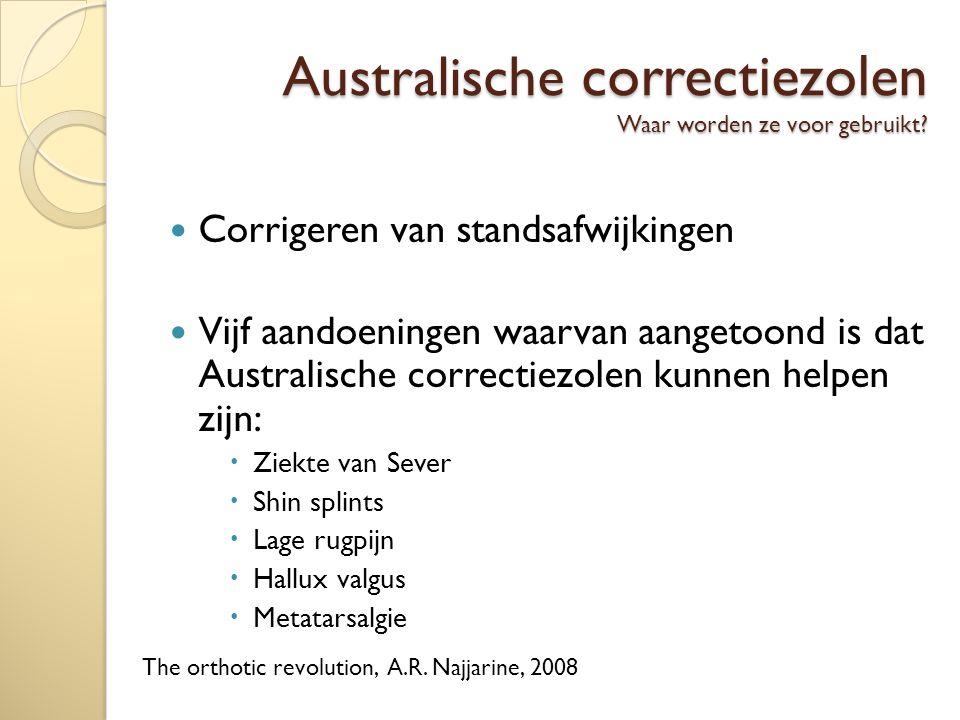 Australische correctiezolen Waar worden ze voor gebruikt.
