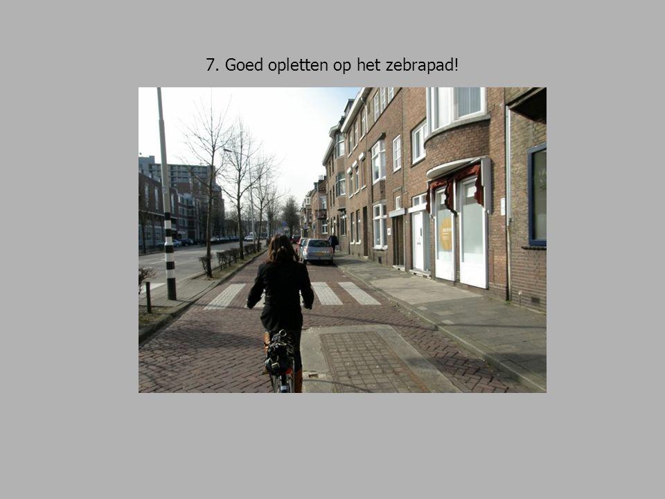 28.De Kommel is een zéér drukke straat. Goed uitkijken dus, en richting aangeven.