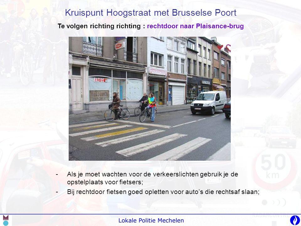 -A-Als je moet wachten voor de verkeerslichten gebruik je de opstelplaats voor fietsers; -B-Bij rechtdoor fietsen goed opletten voor auto's die rechts