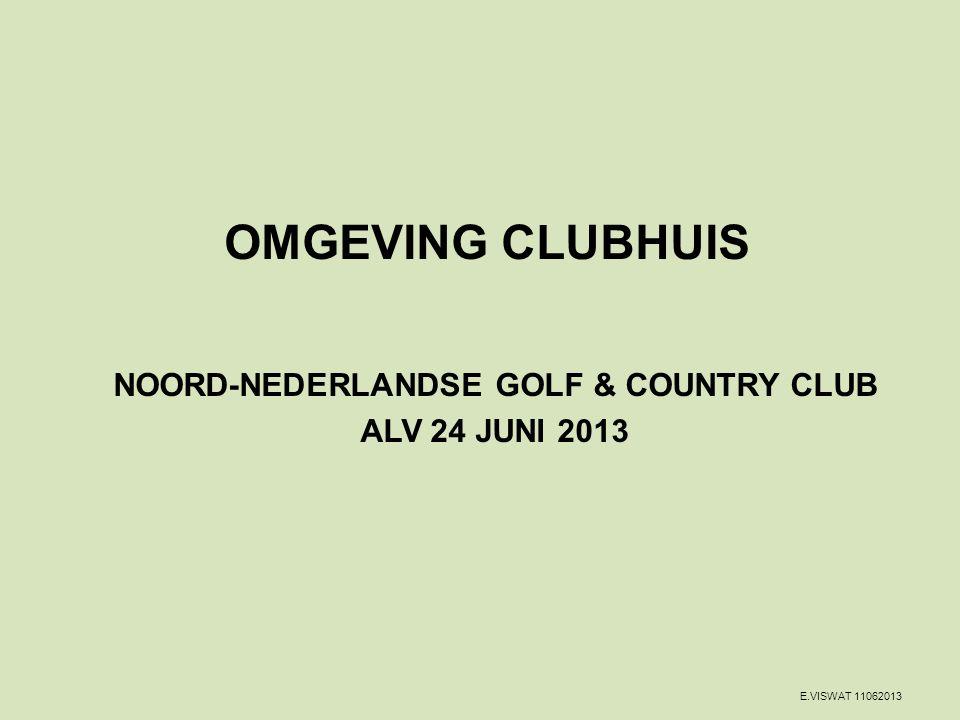 OMGEVING CLUBHUIS NOORD-NEDERLANDSE GOLF & COUNTRY CLUB ALV 24 JUNI 2013 E.VISWAT 11062013
