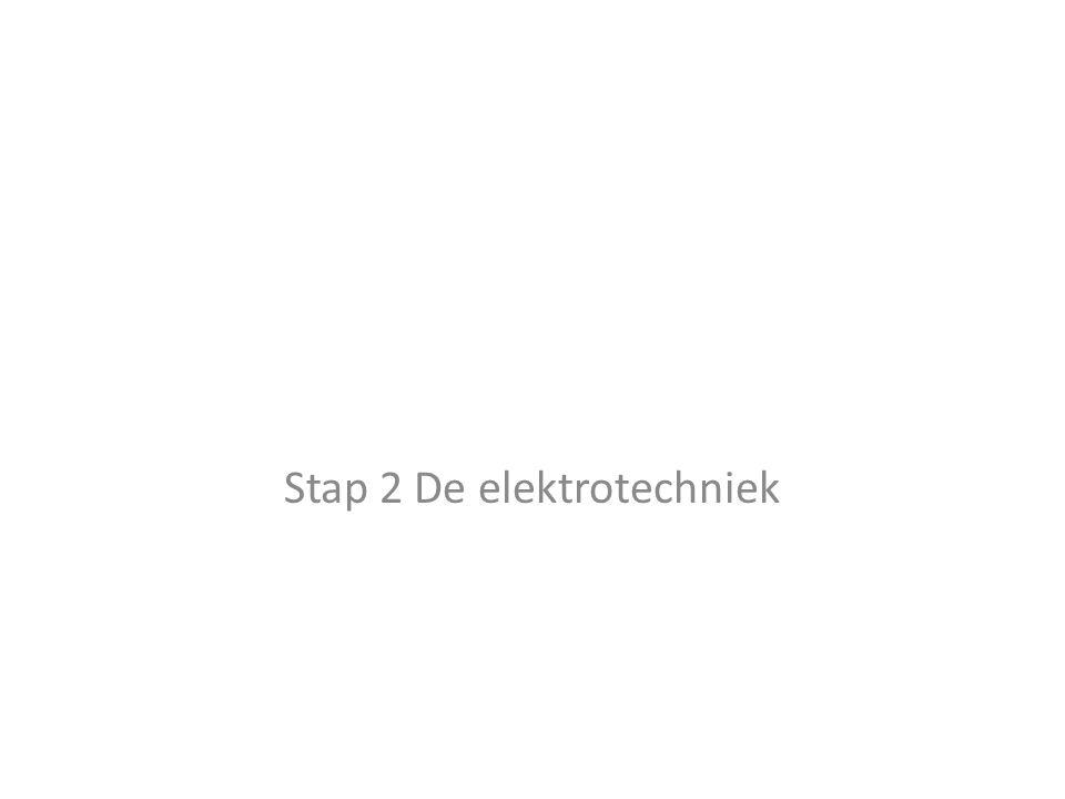 Stap 2 De elektrotechniek