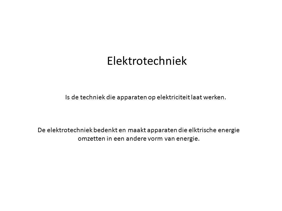 Elektrotechniek Is de techniek die apparaten op elektriciteit laat werken. De elektrotechniek bedenkt en maakt apparaten die elktrische energie omzett