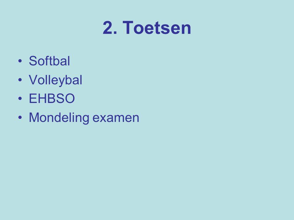 2. Toetsen Softbal Volleybal EHBSO Mondeling examen