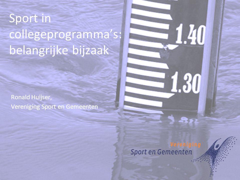 Sport in collegeprogramma's: belangrijke bijzaak Ronald Huijser, Vereniging Sport en Gemeenten