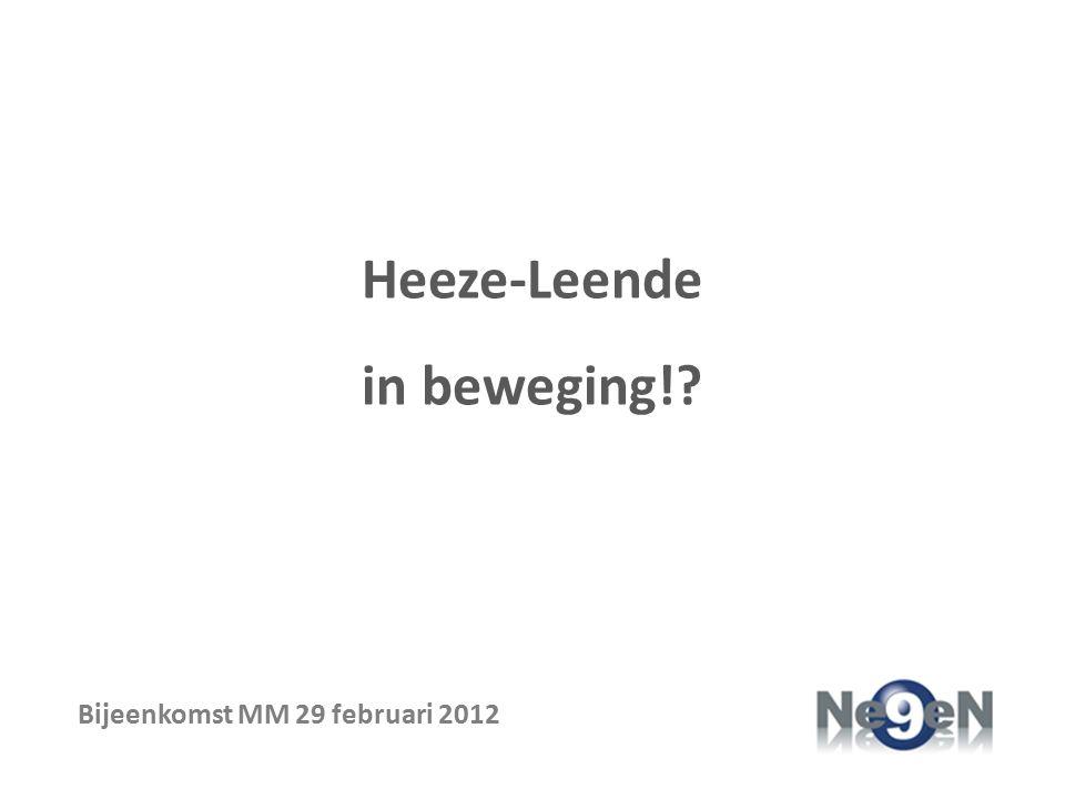 Heeze-Leende in beweging! Bijeenkomst MM 29 februari 2012