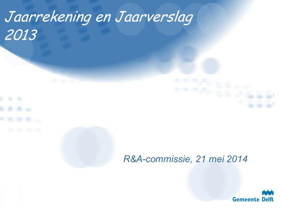 Jaarrekening en Jaarverslag 2013 R&A-commissie, 21 mei 2014