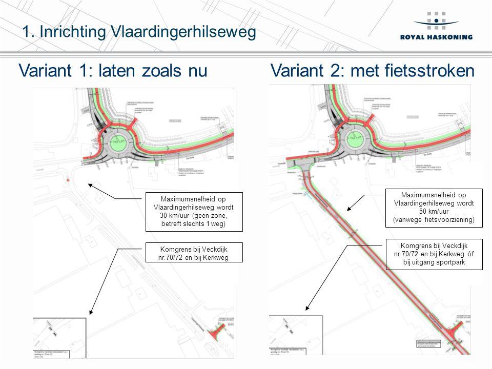 4 1. Inrichting Vlaardingerhilseweg Maximumsnelheid op Vlaardingerhilseweg wordt 30 km/uur (geen zone, betreft slechts 1 weg) Komgrens bij Veckdijk nr