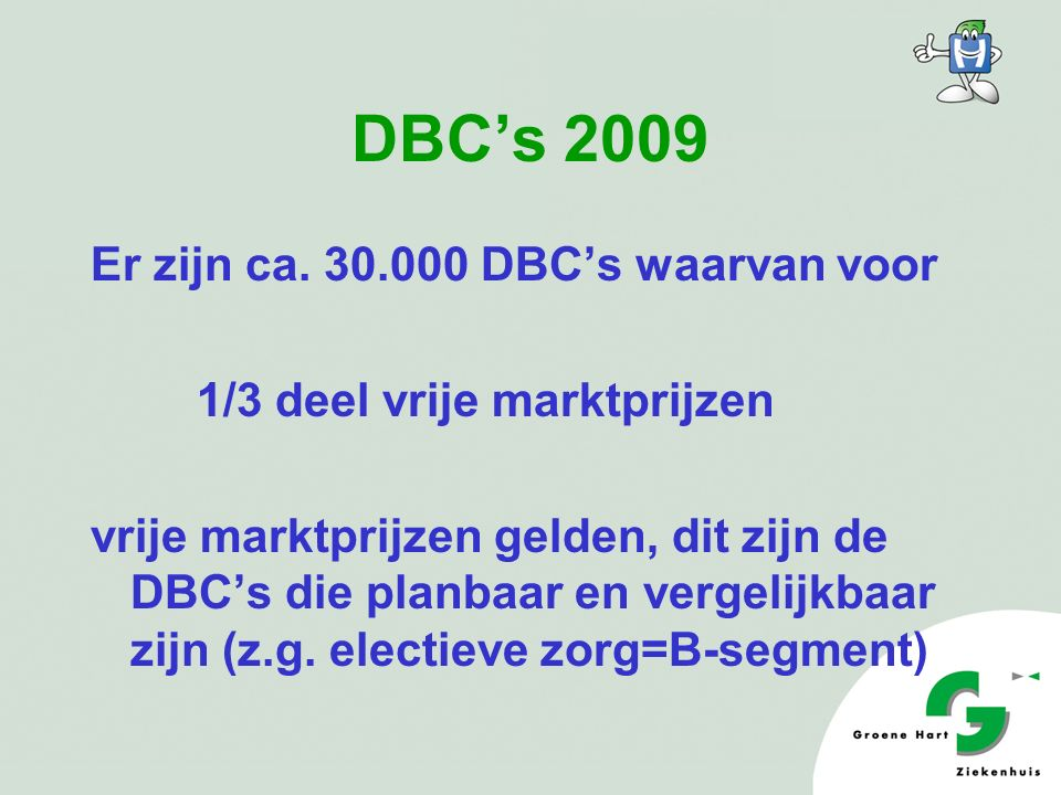 Diagnose Behandeling Combinatie De DBC typeert het geheel van activiteiten en verrichtingen van ziekenhuis en medisch specialist voortvloeiend uit de zorgvraag waarmee de patiënt de specialist van het ziekenhuis consulteert.