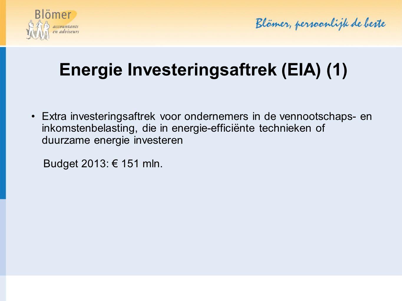 Extra investeringsaftrek voor ondernemers in de vennootschaps- en inkomstenbelasting, die in energie-efficiënte technieken of duurzame energie investeren Budget 2013: € 151 mln.
