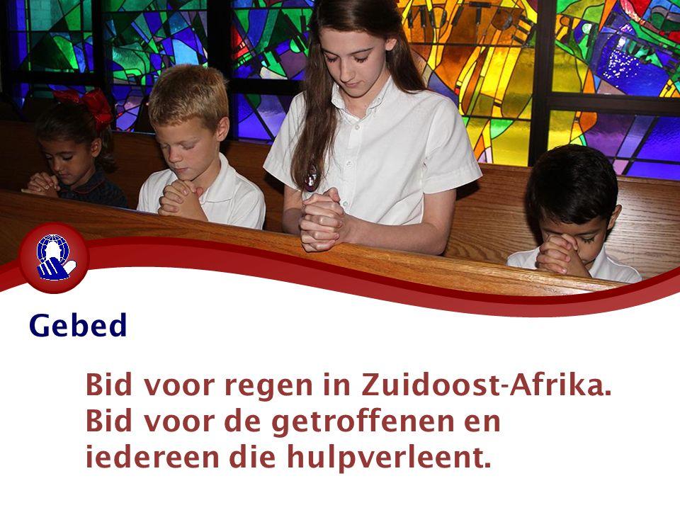 Gebed Bid voor regen in Zuidoost-Afrika. Bid voor de getroffenen en iedereen die hulpverleent.