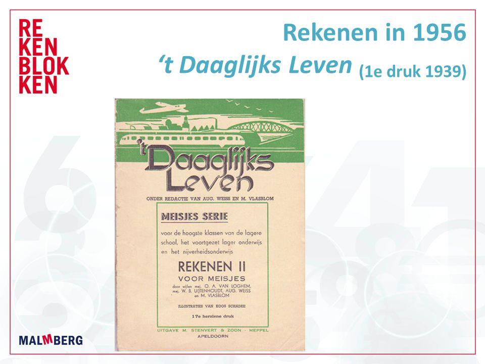 Rekenen in 1956 't Daaglijks Leven (1e druk 1939)