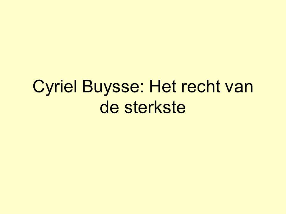 Cyriel Buysse: Het recht van de sterkste