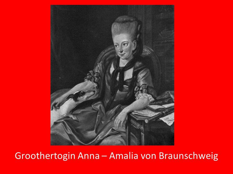 Groothertogin Anna – Amalia von Braunschweig
