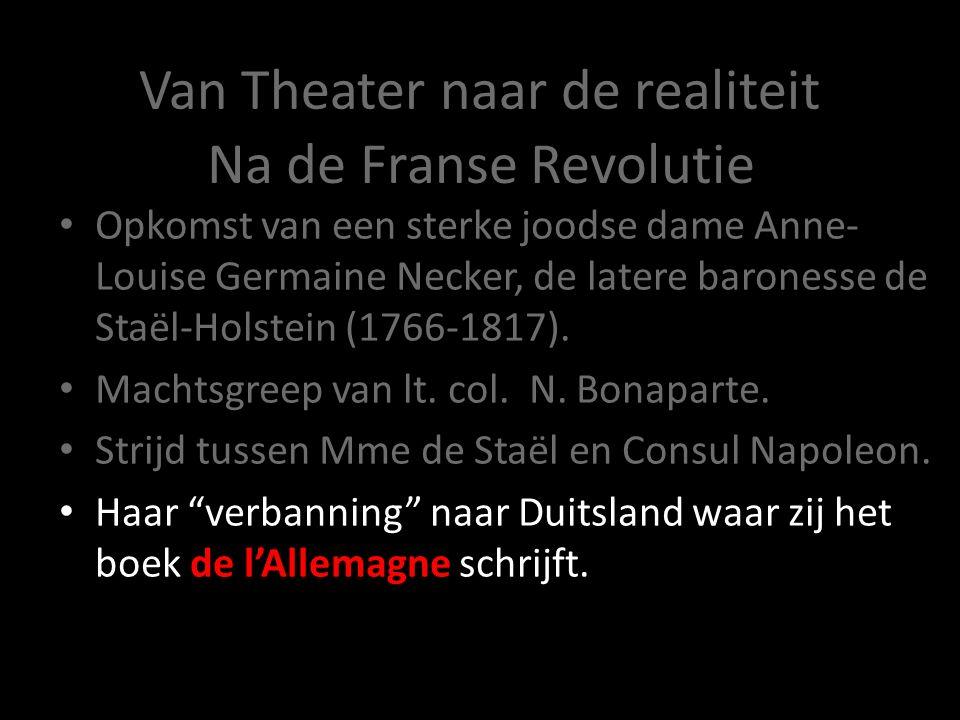 Van Theater naar de realiteit Opkomst van een sterke joodse dame Anne- Louise Germaine Necker, de latere baronesse de Staël-Holstein (1766-1817). Mach