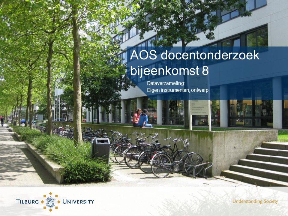 AOS docentonderzoek bijeenkomst 8 Dataverzameling: Eigen instrumenten, ontwerp