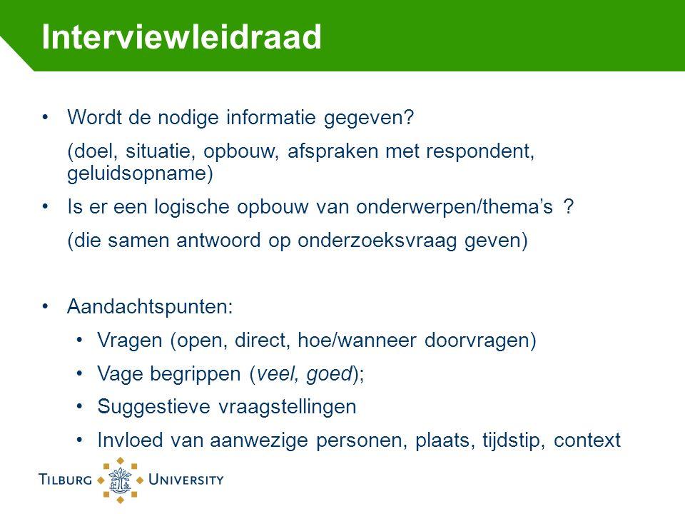 Vragenlijst Wordt de nodige informatie gegeven aan respondenten.