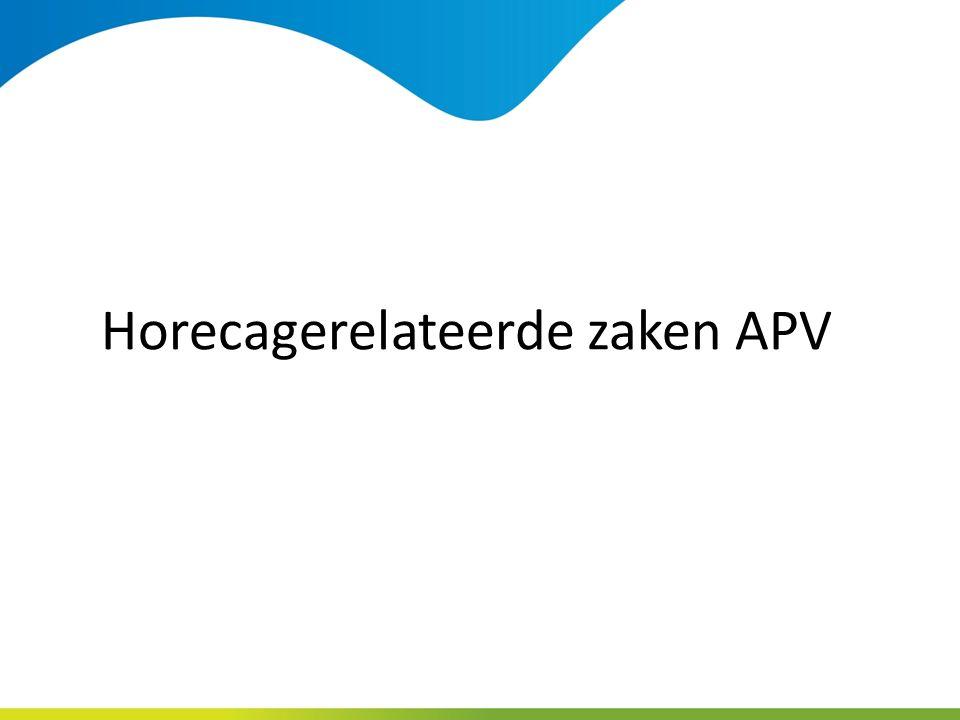Horecagerelateerde zaken APV