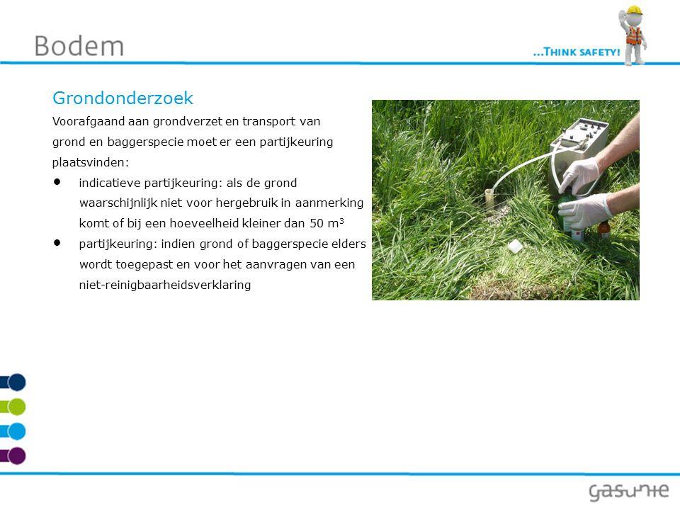 Bodemveiligheid Bodemverontreiniging Aan het werken met verontreinigde grond worden vanuit wet- en regelgeving en bedrijfsinterne regelgeving strenge eisen gesteld.