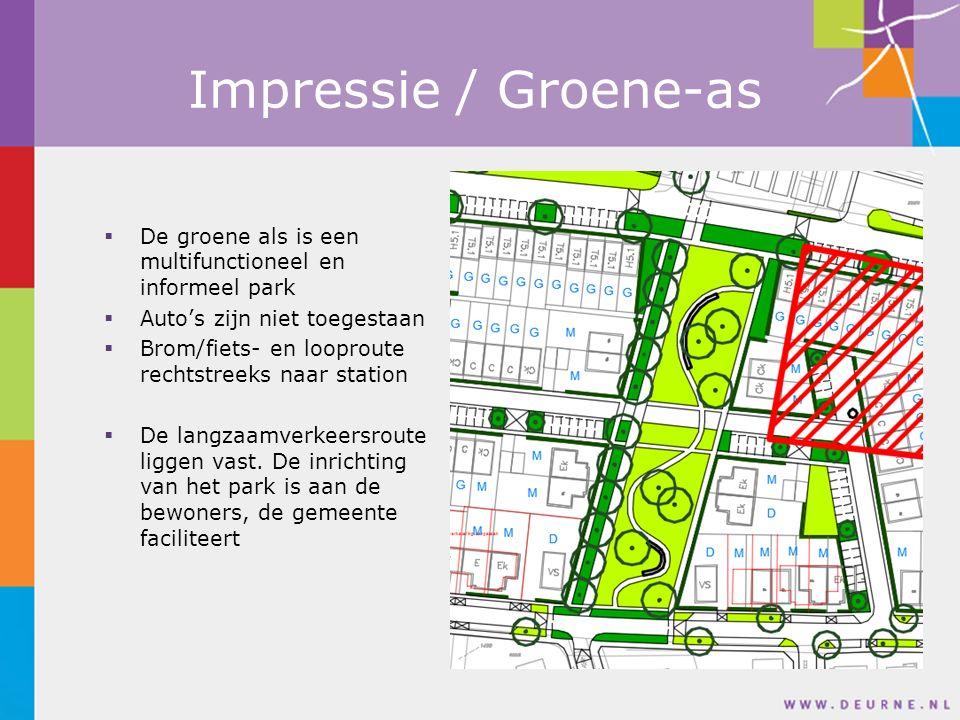 Impressie / Groene-as  De groene als is een multifunctioneel en informeel park  Auto's zijn niet toegestaan  Brom/fiets- en looproute rechtstreeks naar station  De langzaamverkeersroute liggen vast.