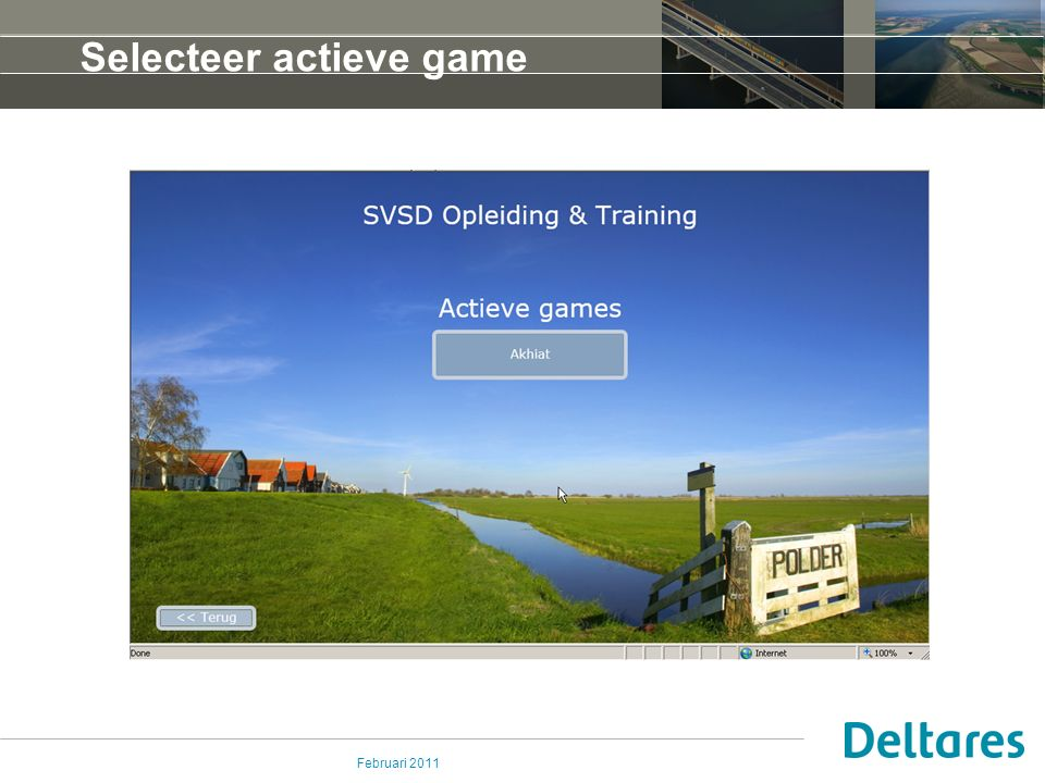 Februari 2011 Selecteer actieve game