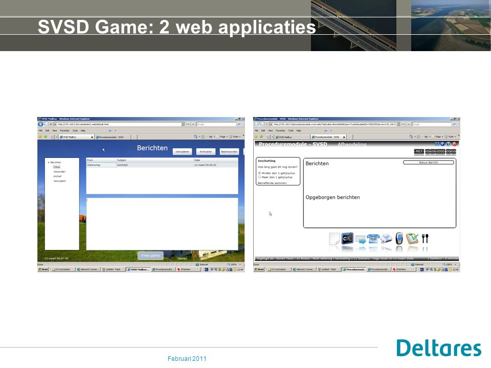 Februari 2011 SVSD Game: 2 web applicaties