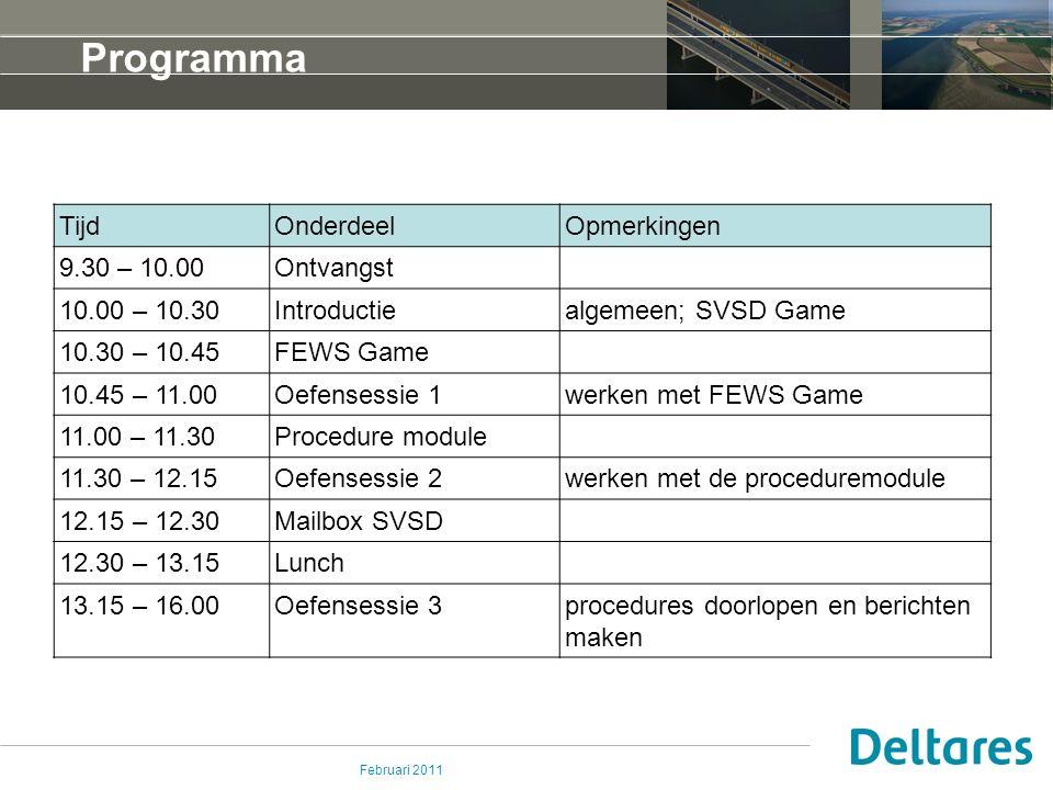 Februari 2011 Introductie Opleiding en training crisisadviesgroepen Rijkswaterstaat SVSD Game