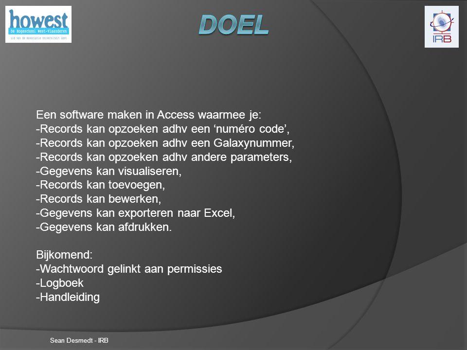 Sean Desmedt - IRB Access: VBA – Programmeertaal SQL – Querys LES FORMULAIRES – Flexibel