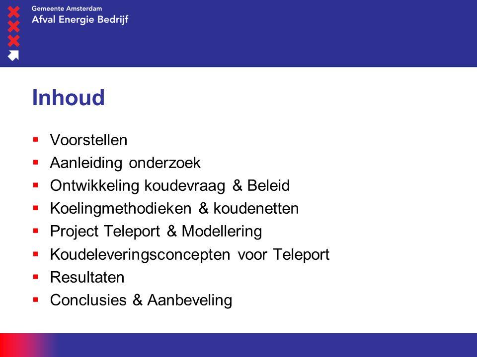 woensdag 1 juni 2016 Ontwikkelingen Amsterdam Teleport  Veel nieuwbouw gepland tot 2012  Grote koelvraag (50 MW) op klein oppervlak gunstig voor aanleg koudenet  Bedrijven zoeken naar duurzame oplossingen  Veel bestaande WPW klanten