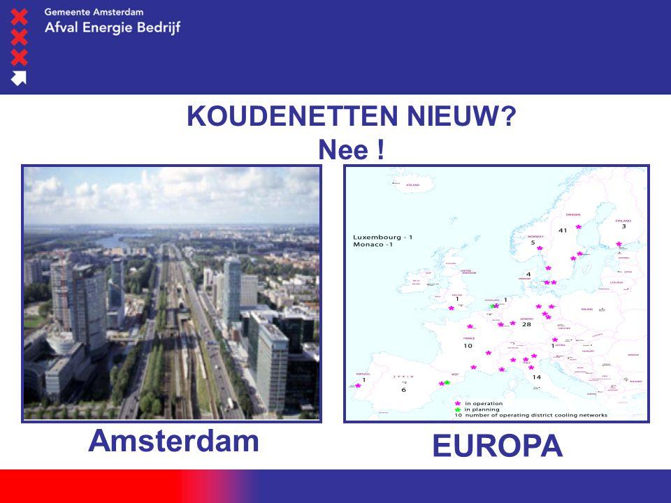 woensdag 1 juni 2016 KOUDENETTEN NIEUW Nee ! Amsterdam EUROPA
