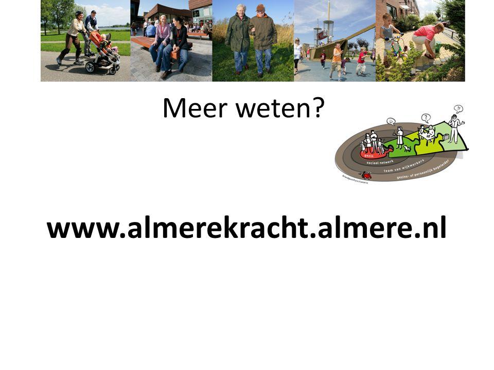 Meer weten www.almerekracht.almere.nl