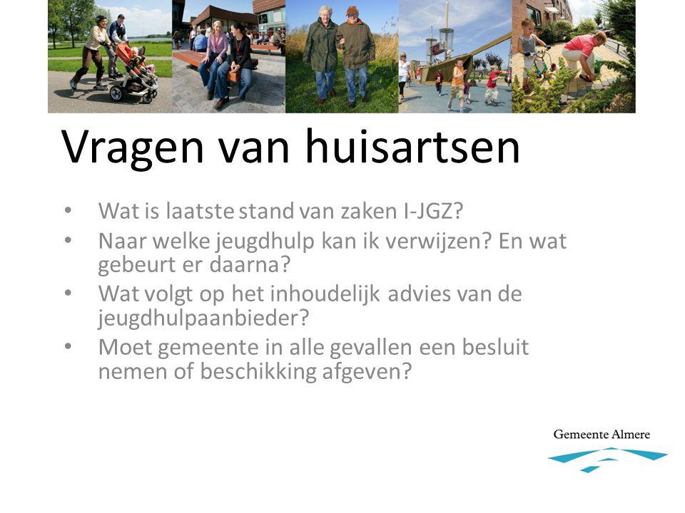 Vragen van huisartsen Wat is laatste stand van zaken I-JGZ.