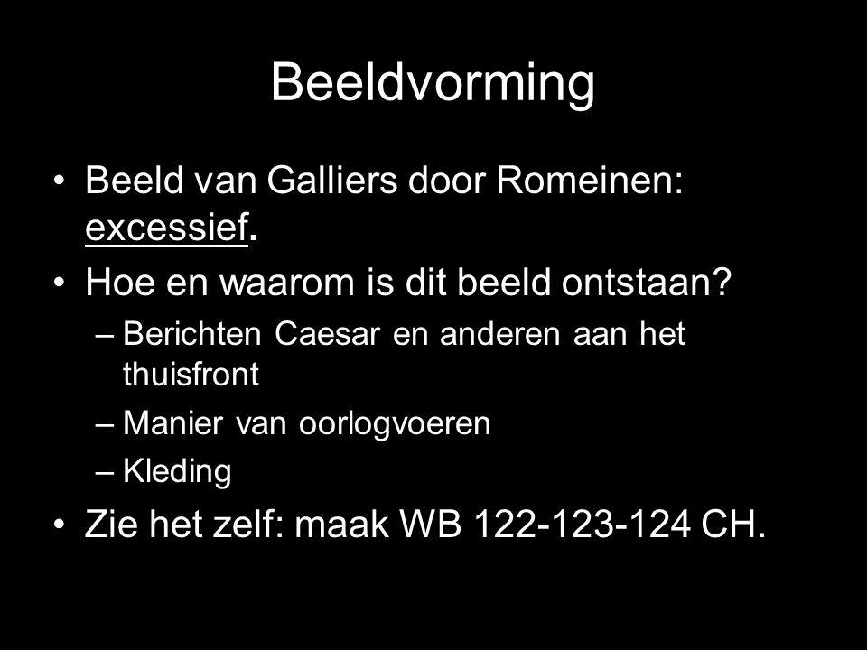 Beeldvorming Beeld van Galliers door Romeinen: excessief.